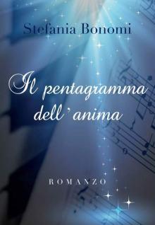 Copertina del libro di Stefania Bonomi: Il Pentagramma dell'anima