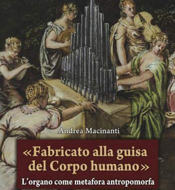 Un organo nella copertina del libro di Andrea Macinanti, Fabricato alla guisa del Corpo Humano
