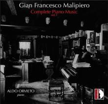 Copertina del disco Gian Francesco Malipiero: Complete Piano Music vol.1