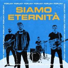 I Forjay sulla copertina del disco Siamo eternità