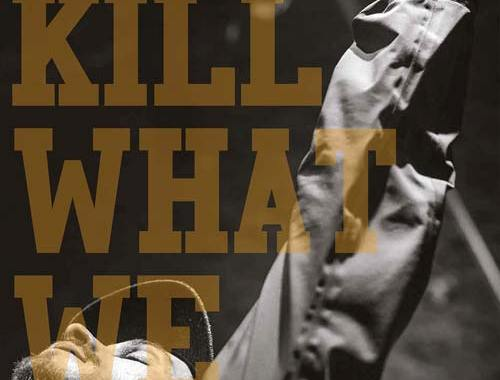 copertina libro di Andrea Rigano: We Kill What We Love
