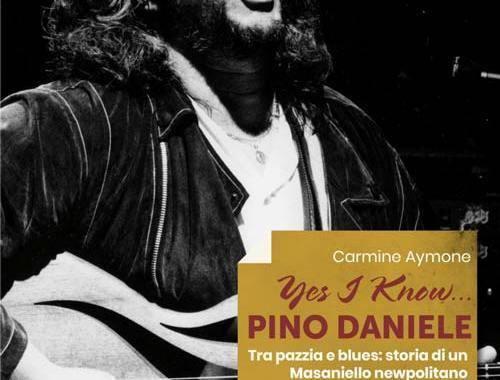 Pino Daniele in copertina del libro YES I KNOW… PINO DANIELE