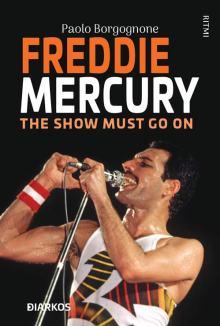 Freddie Mercury in copertina del libro The show must go on