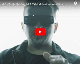 José Andrés Tarifa Pardo nella copertina del video: M.A.T. (Modulazione Analitica del Tempo)