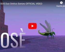 copertina video dei DOS Duo Onirico Sonoro: Kosè