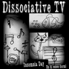 copertina disco dei DissociativeTV: Insomnia Day