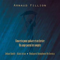 copertina disco di Concerto per chitarra e Orchestra, Arnaud Fillion