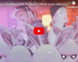 copertina video di Love Ghost e Blvc Svnd: Plywood