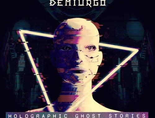 copertina del disco di DEMIURGO: Holographic Ghost Stories
