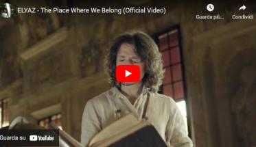 ELYAZ in copertina del video di The Place Where We Belong