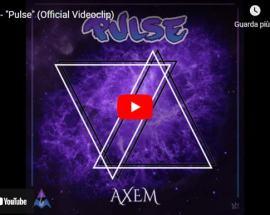 copertina del video di Axem: Pulse