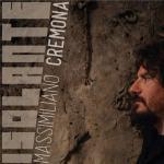 """Massimiliano Cremona in copertina del disco """"Isolante"""""""