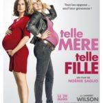 Telle mère, telle fille, bientôt au ciné avec Allo Bébé !