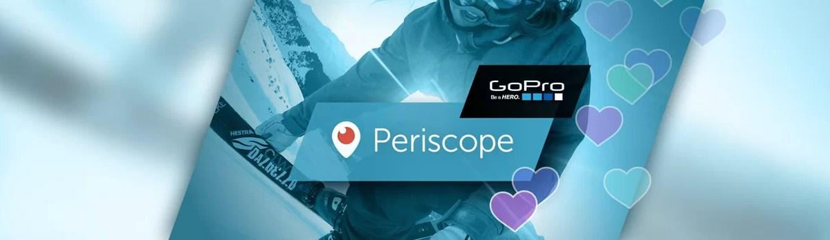 Periscope: GoPro, AppleTV y otros caminos más allá de los móviles