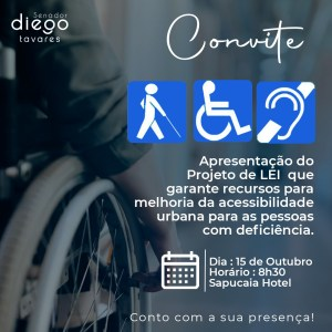 Senador Diego Tavares reúne entidades e instituições para apresentar Projeto de Lei que garante recursos para melhoria da acessibilidade urbana das pessoas com deficiência