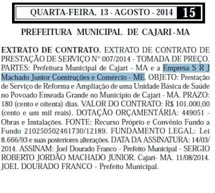 Contrato foi assinado no dia 11 de agosto de 2014, com prazo de vigência de 180 (cento e oitenta)