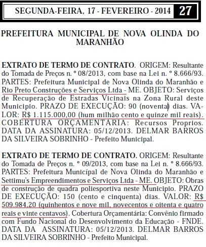 Construtoras conseguiram abocanhar contratos na gestão do prefeito Delmar Sobrinho que somam mais de R$ 2 milhões.