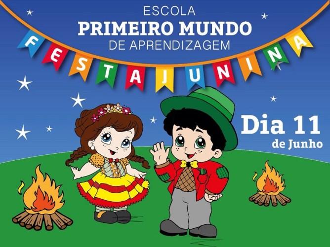 Escola Primeiro Mundo São João 2016