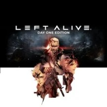 LEFT ALIVE® DAY ONE EDITION