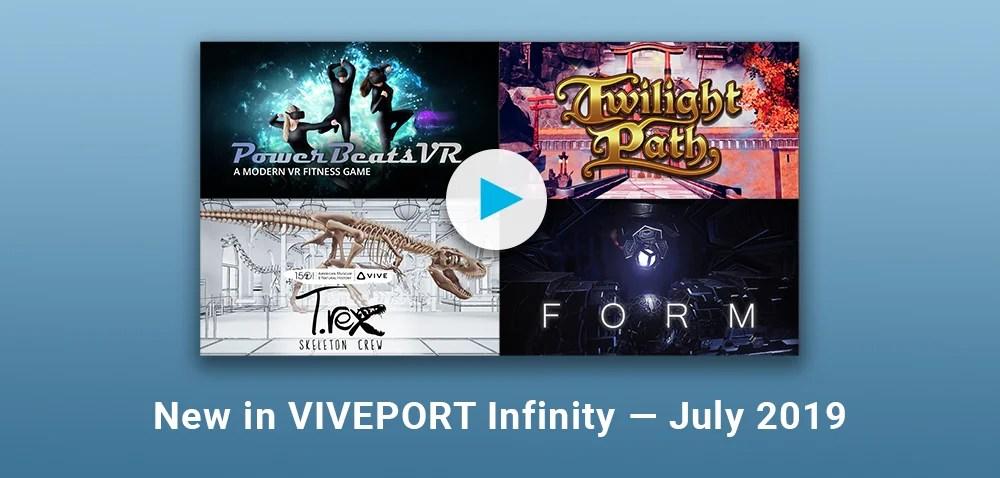 New In VIVEPORT Infinity – July 2019 | ブログドットテレビ