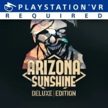 Arizona Sunshine® - Deluxe Edition
