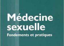 [Livre] Médecine sexuelle : Fondements et pratiques. Le livre que tous les sexologues devraient avoir