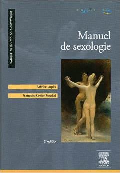 Manuel de sexologie CNGOF AIUS. P. Lopès, F-X Poudat. 2ème édition