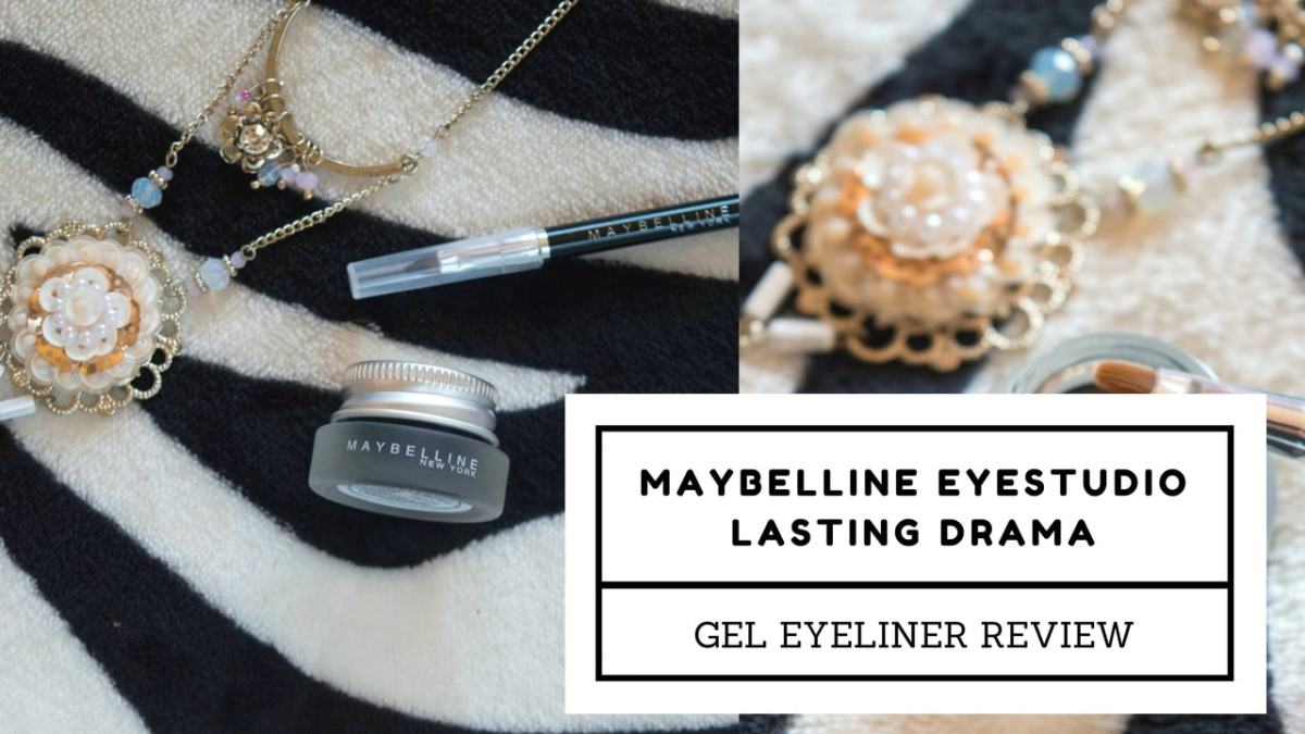 Is This The Best Drugstore Eyeliner? Maybelline Eyestudio Lasting Drama Gel Eyeliner 24H - Review