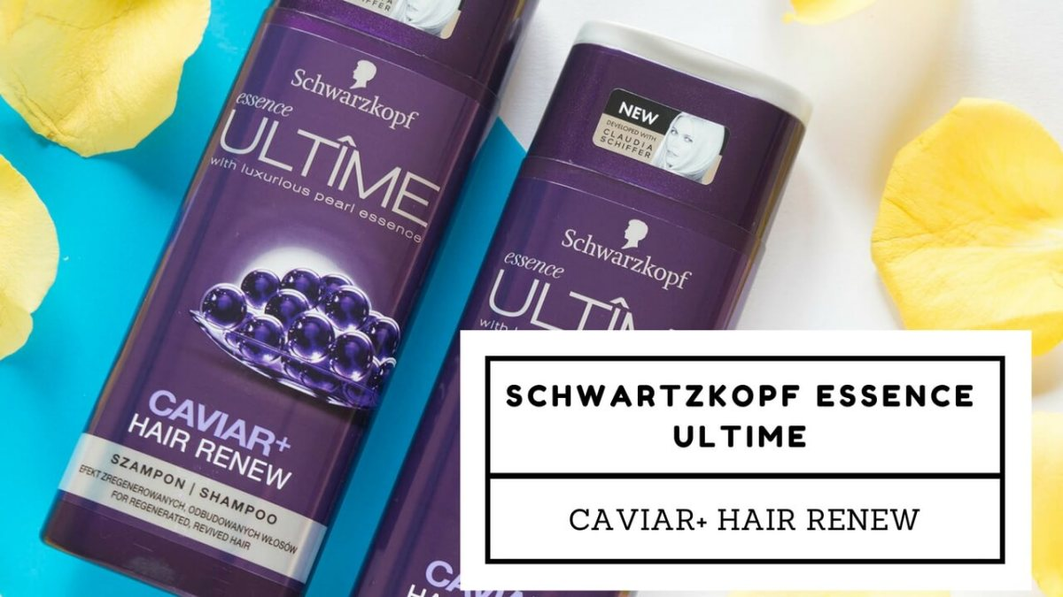 Product(s) of the week #2: Schwartzkopf Essence Ultime Caviar+ Hair Renew (Shampoo & Conditioner)