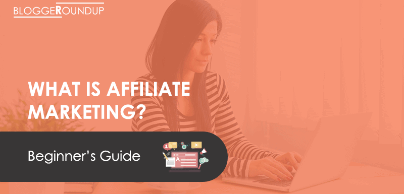 What is Affiliate Marketing? A Step-by-Step Guide