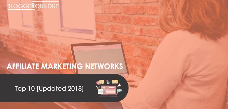 Top 10 Affiliate Marketing Platforms in 2018