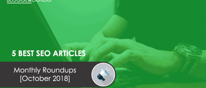 5 Best SEO Articles of the Month [October 2018]