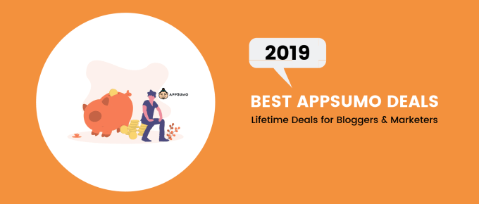 Top AppSumo Lifetime Deals for Bloggers to Grab in February 2019