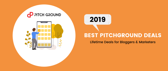 Top PitchGround Lifetime Deals for Bloggers to Grab in February 2019
