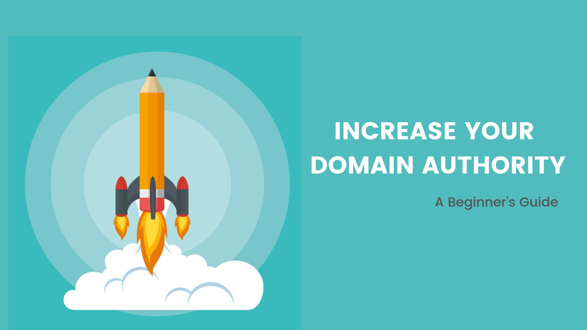 Increase Domain Authority (DA) Of Your Blog