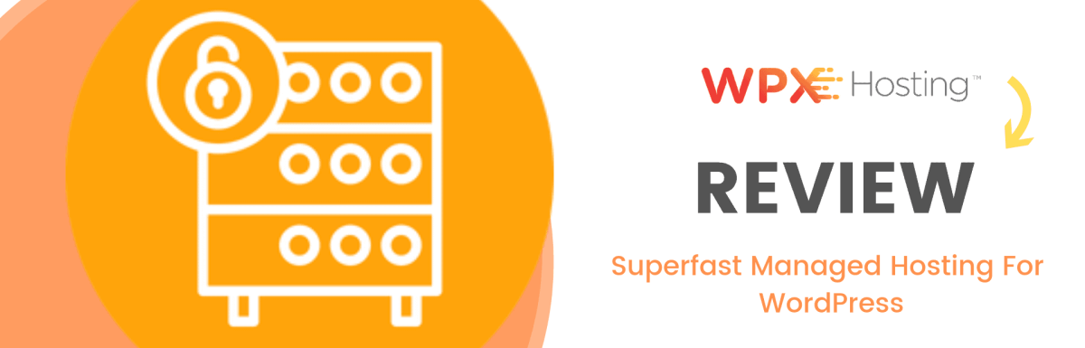 WPX Hosting Review 2019: Superfast Managed Hosting For WordPress