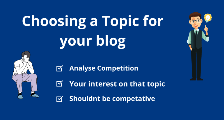 Choose topic for your blog (start free blog and earn money)