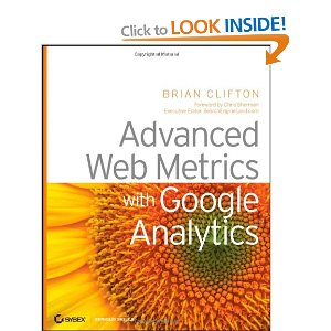 Advanced Web Metrics with Google Analytics written by - Brian Clifton