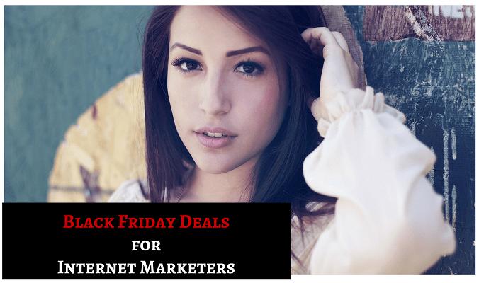 Black Friday deals for internet marketers