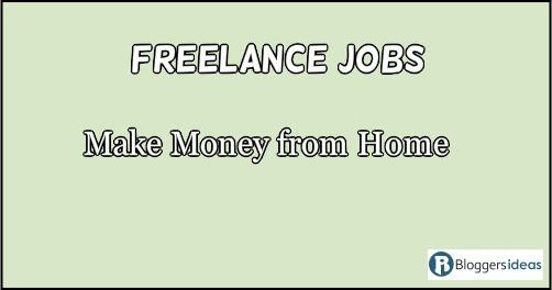 Best List of 10 Freelance Jobs Make Money from Home