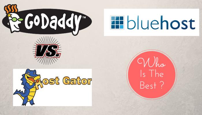 godaddy vs hostgator vs bluehost