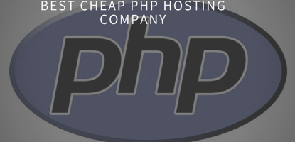 Best Cheap PHP Hosting Company