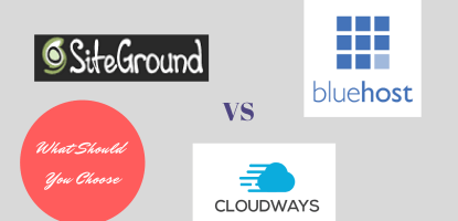 cloudways vs siteground vs bluehost