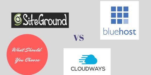 cloudways vs siteground vs bluehost