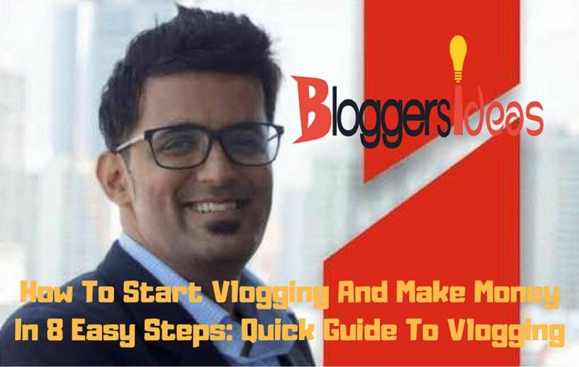 BloggersIdeas guide- How to start vlogging