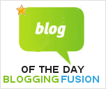Blogging Fusion Blog Directory Blog of the day