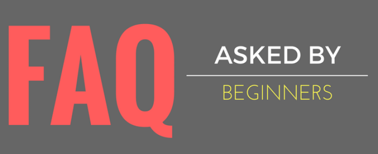 faq asked by beginners