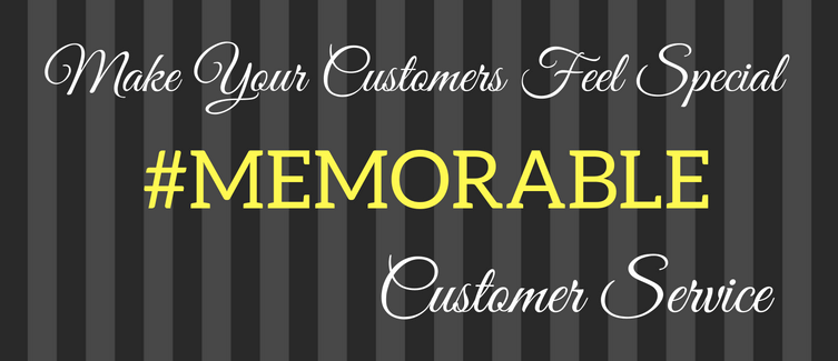 memorable customer service experience