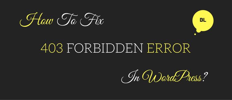 how to fix 403 forbidden error in wordpress