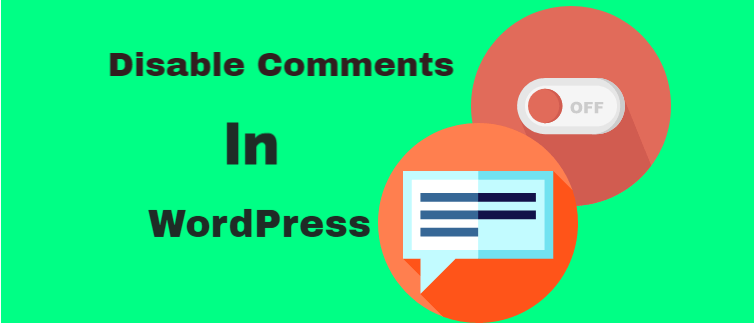 Disable comments for WordPress posts and pages
